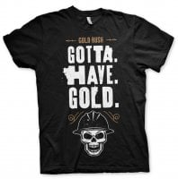 Gotta Have Gold T-Shirt 1