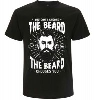 You don´t choose the beard t-shirt